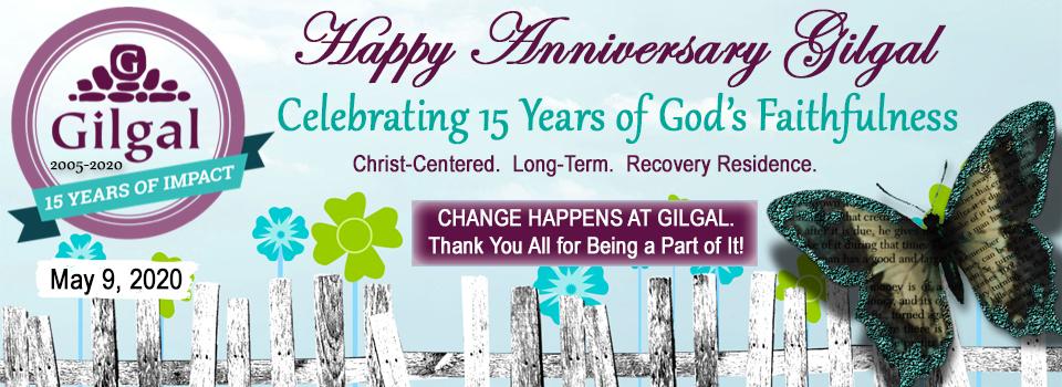 Happy Anniversary Gilgal – Celebrating 15 Years of God's Faithfulness
