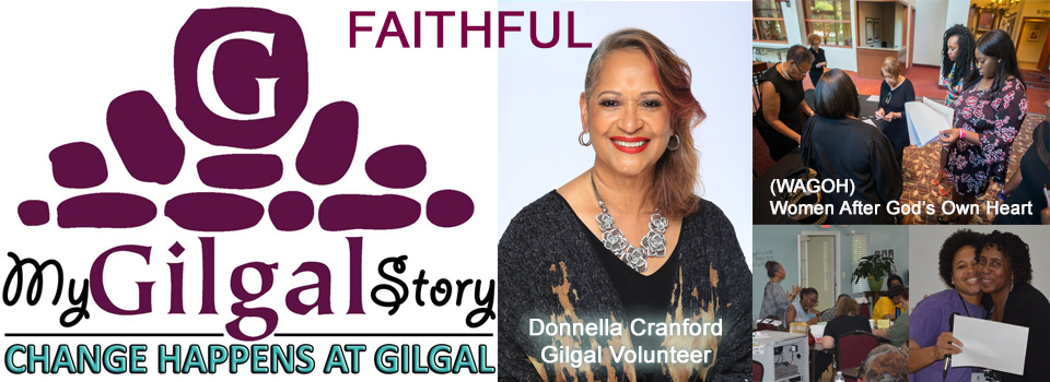 FAITHFUL: Donnella Cranford (WAGOH), Gilgal Volunteer