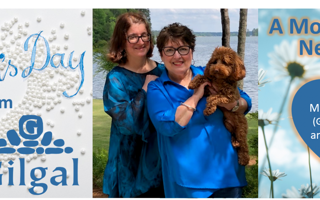Happy Mother's Day from Gilgal: A Mother's Love Never Fails
