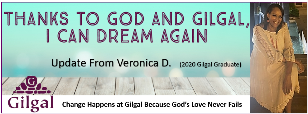 Thanks to God and Gilgal, I Can Dream Again: Veronica's Story