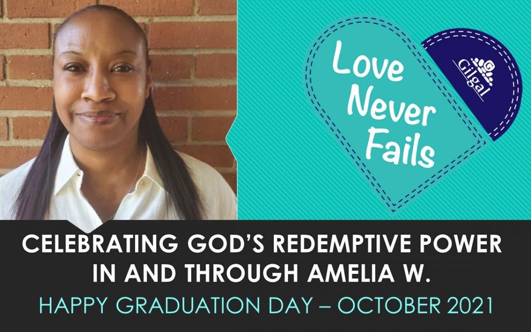 Congratulations Amelia W. – October 2021 Gilgal Graduate
